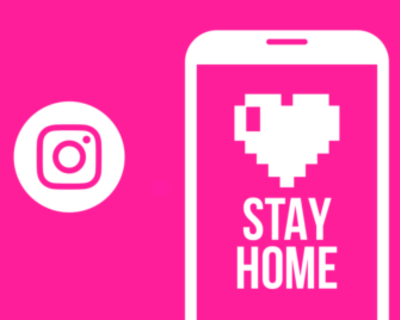 INSTAGRAM LAUNCHES 'STAY HOME' STICKER AND STORY